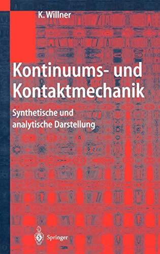 9783540435297: Kontinuums- und Kontaktmechanik: Synthetische und analytische Darstellung (German Edition)