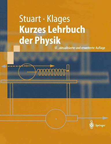 9783540435471: Kurzes Lehrbuch der Physik (Springer-Lehrbuch)