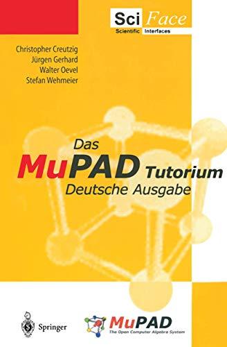 9783540435730: Das MuPAD Tutorium: Deutsche Ausgabe (German Edition)