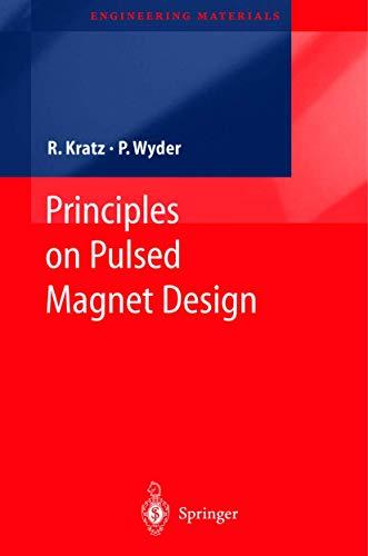 9783540437017: Principles in Pulsed Magnet Design