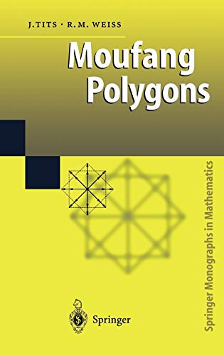 9783540437147: Moufang Polygons