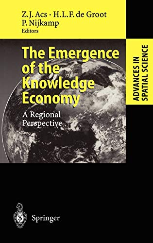 9783540437222: The Emergence of the Knowledge Economy: A Regional Perspective (Advances in Spatial Science)