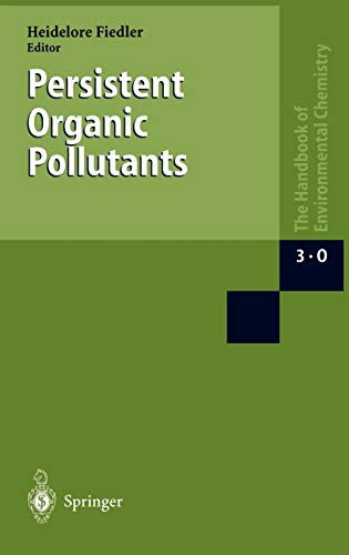 Persistent Organic Pollutants The Handbook of Environmental Chemistry Anthropogenic Compounds