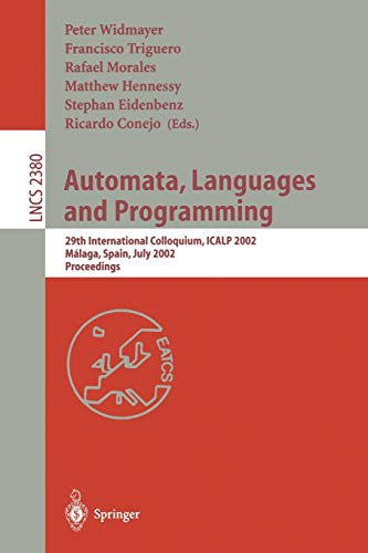 Automata, Languages and Programming: 29th International Colloquium,: Widmayer, Peter [Editor];
