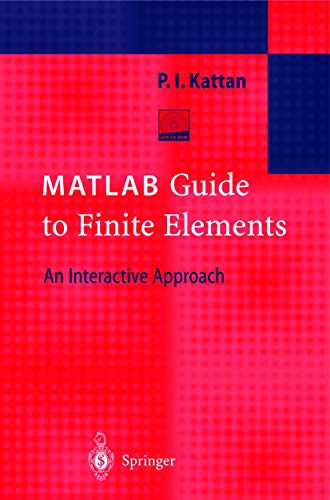9783540438748: MATLAB Guide to Finite Elements: An Interactive Approach