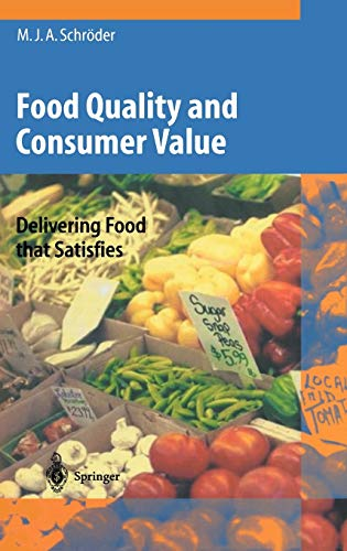 9783540439141: Food Quality and Consumer Value: Delivering Food that Satisfies