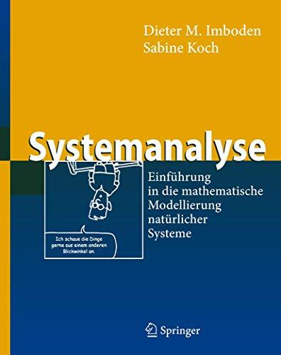 9783540439356: Systemanalyse: Einführung in die mathematische Modellierung natürlicher Systeme (Springer-Lehrbuch) (German Edition)