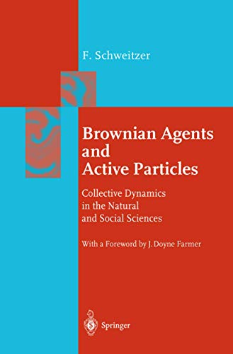 9783540439387: Brownian Agents and Active Particles: Collective Dynamics in the Natural and Social Sciences (Springer Series in Synergetics)