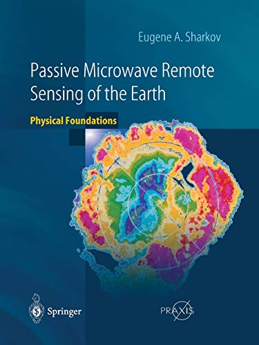 9783540439462: Passive Microwave Remote Sensing of the Earth: Physical Foundations (Springer Praxis Books)