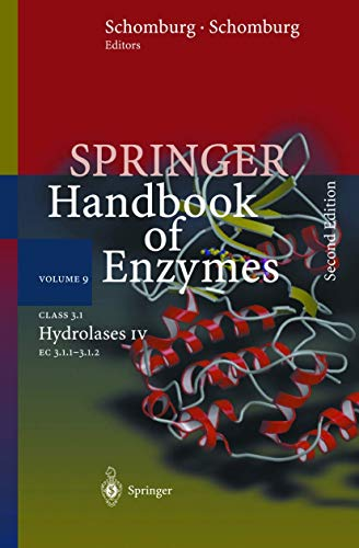 9783540439820: Class 3.1 Hydrolases IV: EC 3.1.1 - 3.1.2 (Springer Handbook of Enzymes) (Vol 9)