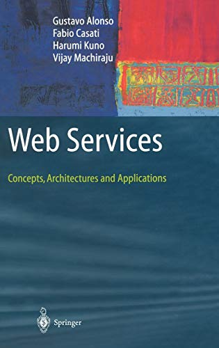 9783540440086: Web Services: Concepts, Architectures and Applications (Data-Centric Systems and Applications)