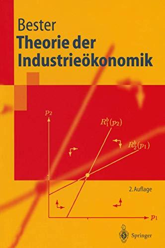 9783540440277: Theorie der Industrieökonomik (Livre en allemand)