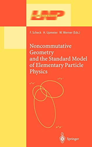 9783540440710: Noncommutative Geometry and the Standard Model of Elementary Particle Physics