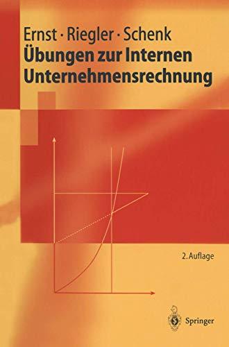 9783540440734: Übungen zur Internen Unternehmensrechnung (Springer-Lehrbuch) (German Edition)