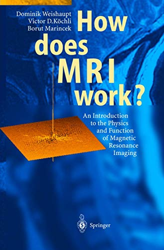 9783540440949: How does MRI work?
