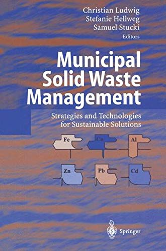 9783540441007: Municipal Solid Waste Management: Strategies and Technologies for Sustainable Solutions