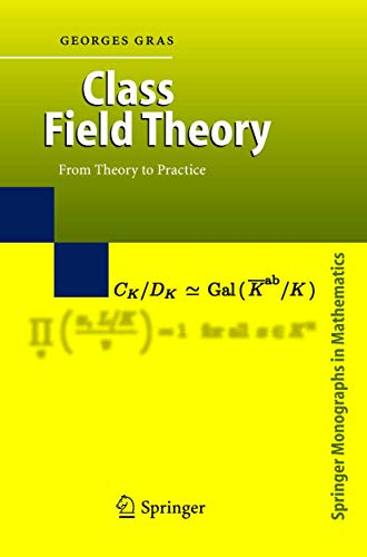 9783540441335: Class Field Theory: From Theory to Practice