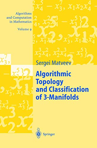 9783540441717: Algorithmic Topology and Classification of 3-Manifolds (Algorithms and Computation in Mathematics) (v. 9)