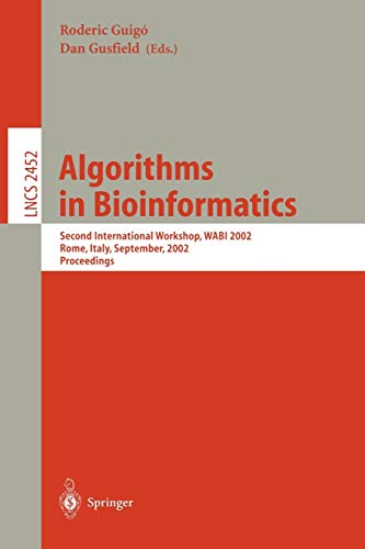 9783540442110: Algorithms in Bioinformatics: Second International Workshop, WABI 2002, Rome, Italy, September 17-21, 2002, Proceedings: 2452 (Lecture Notes in Computer Science)