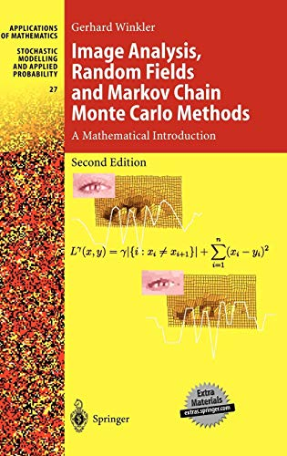 9783540442134: Image Analysis, Random Fields and Markov Chain Monte Carlo Methods: A Mathematical Introduction (Stochastic Modelling and Applied Probability)