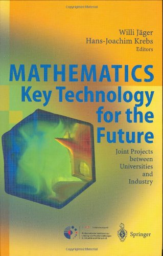 Mathematics: Key Technology for the Future: Joint Projects between Universities and Industry