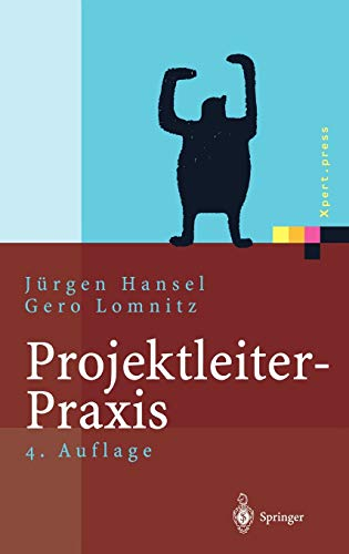 9783540442813: Projektleiter-Praxis: Optimale Kommunikation und Kooperation in der Projektarbeit (Xpert.press)