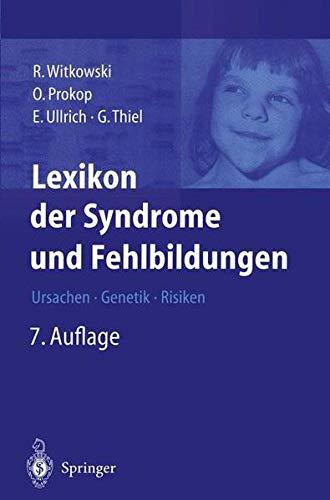 9783540443056: Lexikon der Syndrome und Fehlbildungen: Ursachen, Genetik und Risiken (German Edition)