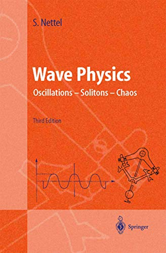 Wave Physics: Oscillations - Solitons - Chaos: Nettel, Stephen