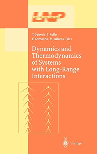 9783540443155: Dynamics and Thermodynamics of Systems with Long Range Interactions (Lecture Notes in Physics)