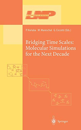 9783540443179: Bridging the Time Scales: Molecular Simulations for the Next Decade (Lecture Notes in Physics)