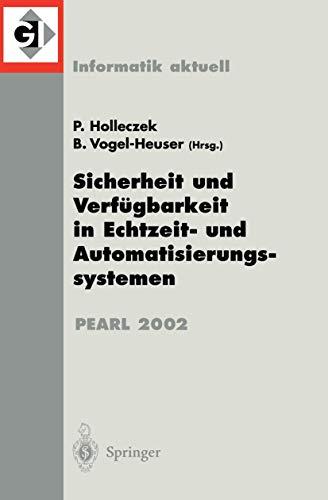 9783540443322: Sicherheit und Verfügbarkeit in Echtzeit- und Automatisierungssystemen: Fachtagung der GI-Fachgruppe 4.4.2 Echtzeitprogrammierung, PEARL Boppard, 28./29. November 2002 (Informatik aktuell)