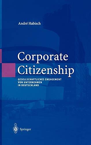 9783540443353: Corporate Citizenship: Gesellschaftliches Engagement von Unternehmen in Deutschland (Unternehmen und Gesellschaft) (German Edition)