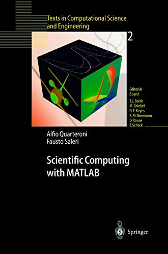 9783540443636: Scientific Computing with MATLAB (Texts in Computational Science and Engineering 2)
