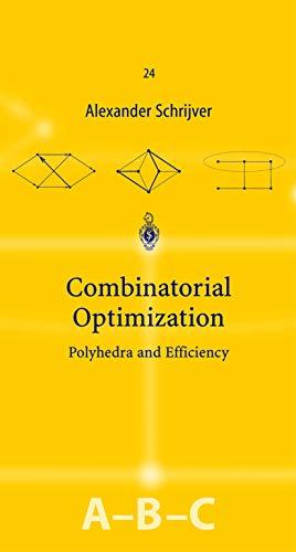 9783540443896: Combinatorial Optimization (3 volume, A,B, & C)