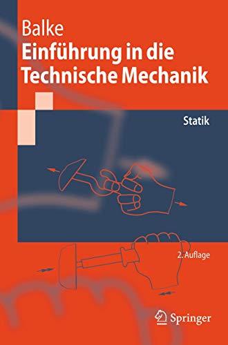 9783540446194: Einfuhrung in Die Technische Mechanik: Statik (Springer-Lehrbuch)