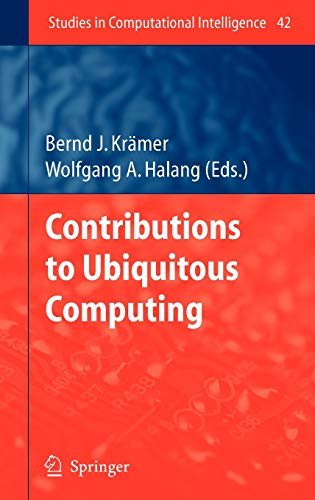 Contributions to Ubiquitous Computing: Bernd J. Krämer