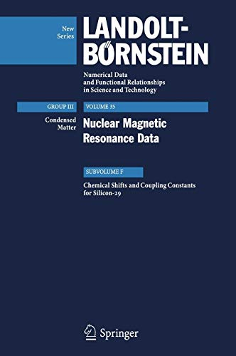 9783540452775: Chemical Shifts and Coupling Constants for Silicon-29 (Landolt-Börnstein: Numerical Data and Functional Relationships in Science and Technology - New Series)