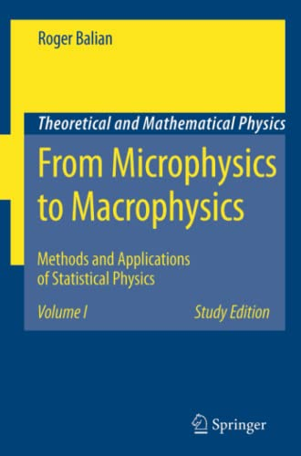 From Microphysics to Macrophysics: Methods and Applications: Roger Balian