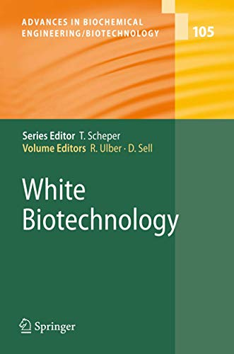 9783540456957: 105: White Biotechnology (Advances in Biochemical Engineering/Biotechnology)