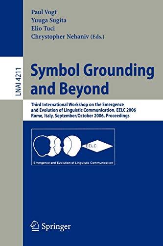 Symbol Grounding And Beyond By Paul Vogt Yuuya Sugita Elio Tuci