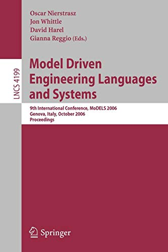 Model Driven Engineering Languages and Systems: 9th International Conference, Models 2006, Genova, ...