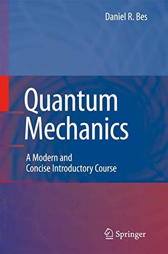 9783540462156: Quantum Mechanics: A Modern and Concise Introductory Course (Advanced Texts in Physics)