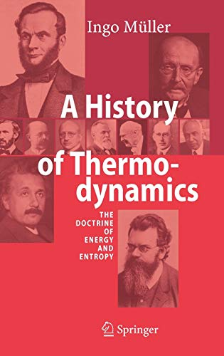 9783540462262: A History of Thermodynamics: The Doctrine of Energy and Entropy