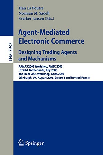 Agent-Mediated Electronic Commerce. Designing Trading Agents and