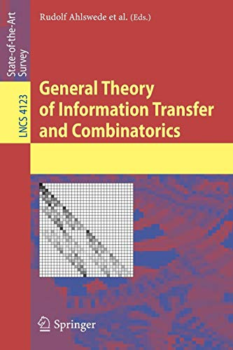 9783540462446: General Theory of Information Transfer and Combinatorics