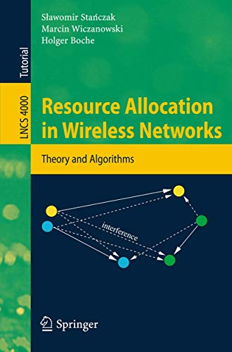 9783540462484: Resource Allocation in Wireless Networks: Theory and Algorithms (Lecture Notes in Computer Science / Theoretical Computer Science and General Issues)