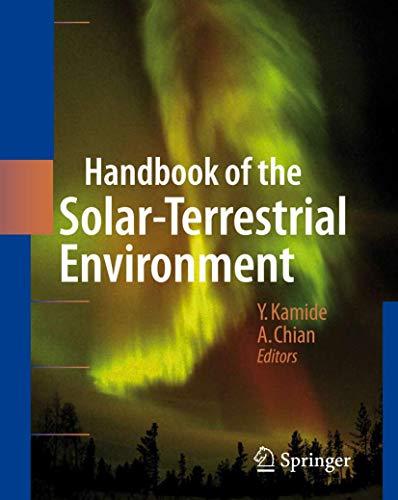 Handbook of the Solar-Terrestrial Environment: Y. Kamide