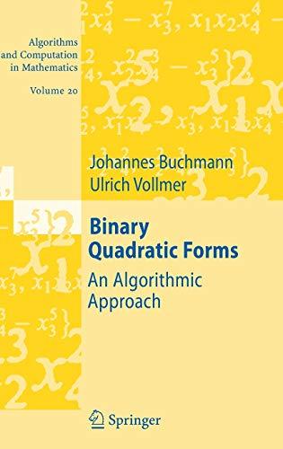 9783540463672: Binary Quadratic Forms: An Algorithmic Approach: 20 (Algorithms and Computation in Mathematics)