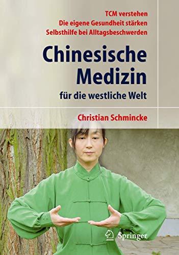 9783540466833: Chinesische Medizin für die westliche Welt