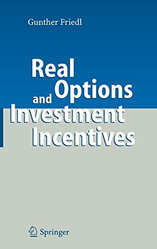 9783540482666: Real Options and Investment Incentives